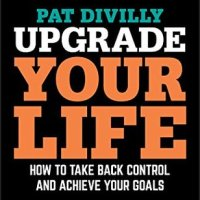 #Review: Upgrade Your Life: How to Take Back Control and Achieve Your #Goals [#selfhelp]