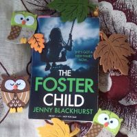 #abookaday #day53 #QUESTION: ❤ Which books have you enjoyed with odd or spooky children in them? #TheFosterChild by #JennyBlackhurst