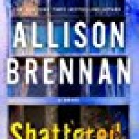 Book Review: Shattered by Allison Brennan
