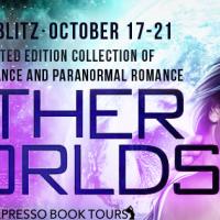 #BookBlitz: Other Worlds + Contest