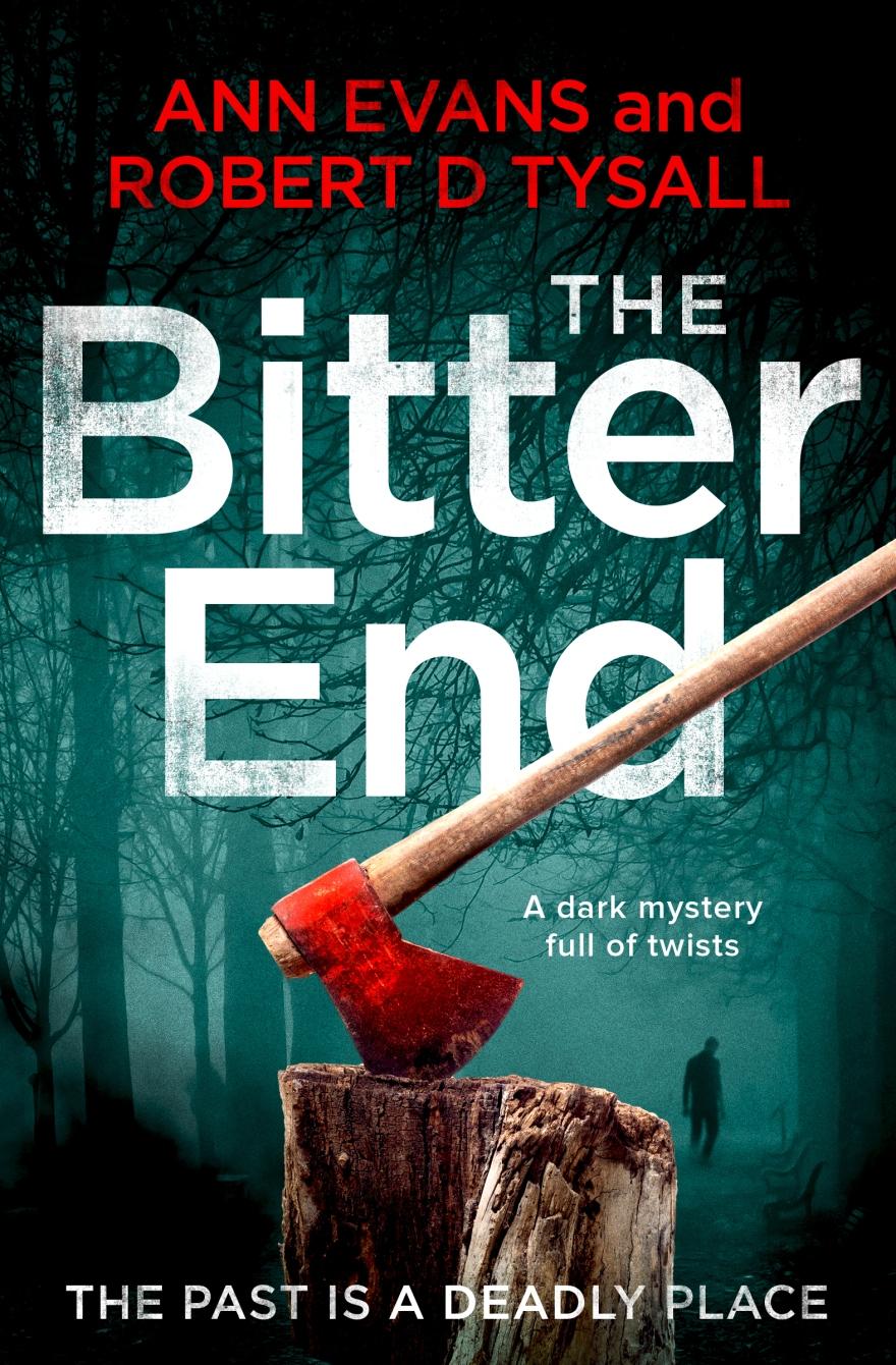 Ann Evans and Robert D Tysall - The Bitter End_cover